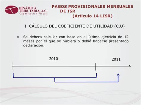 pagos provisionales mensuales de isr arrendadores de inmuebles 2016 taller pagos provisonales