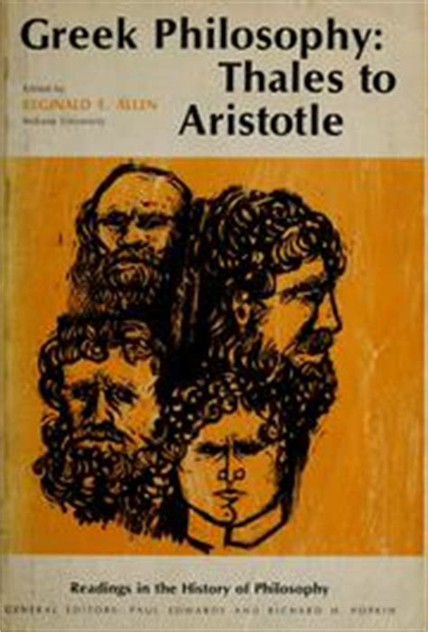 Readings In Ancient Philosophy From Thales To Aristotle 4th Ed philosophy thales to aristotle 1966 edition open library