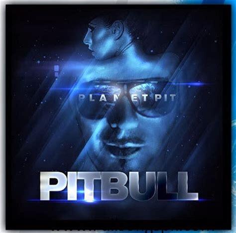 free download mp3 pitbull havana planet pit pitbull album mp3 songs download 2014 bd