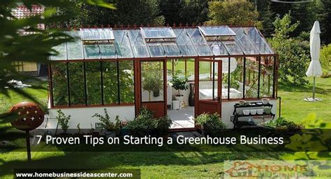 Home Business Ideas Center 7 Proven Tips On Starting A Greenhouse Business