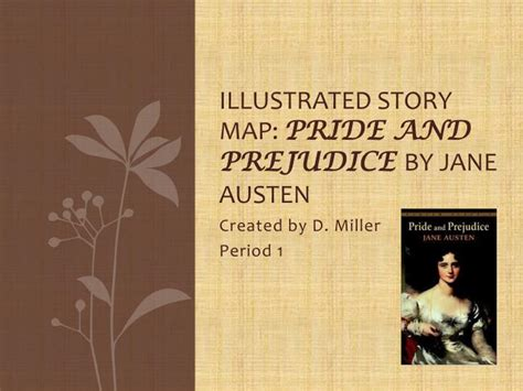 biography jane austen ppt ppt illustrated story map pride and prejudice by jane