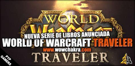 nueva serie de libros para ni 241 os world of warcraft traveler wowchakra fansite de world of