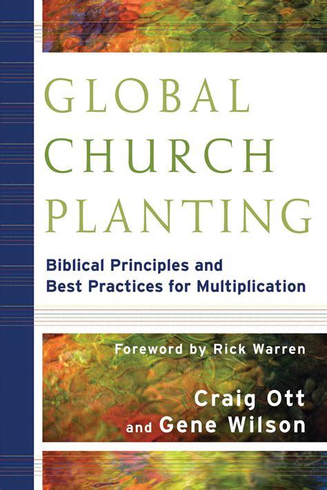 Church Planter Book by Book Review Global Church Planting Biblical Principles
