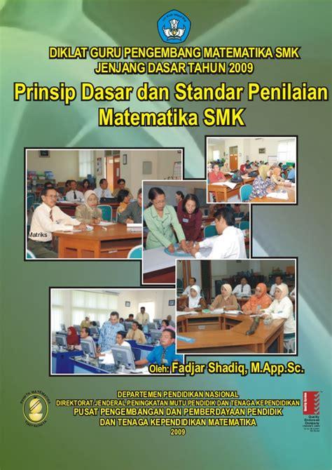 Prinsip Dasar Mesin Otomotif 1 Prinsip Dasar Dan Standar Penilaian Matematika Smk