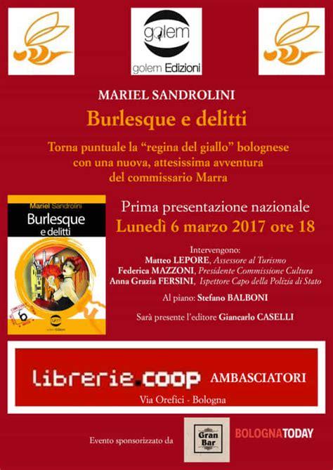 libreria ambasciatori bologna eventi burlesque e delitti in libreria