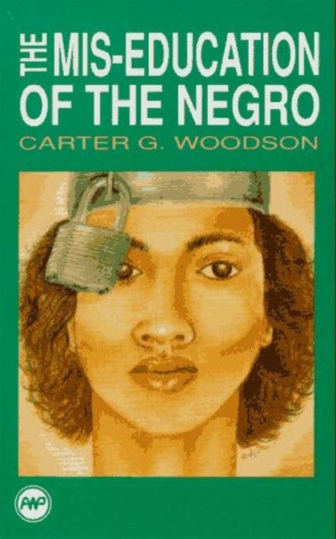 the mis education of the negro books readers choice 20 books that every american must