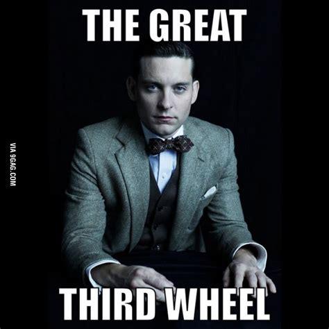 3rd Wheel Meme - the great third wheel so true lol inspiration pinterest