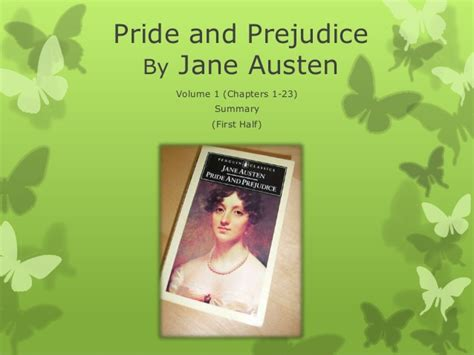 pride and prejudice chapter themes pride and prejudice 1 10 summary