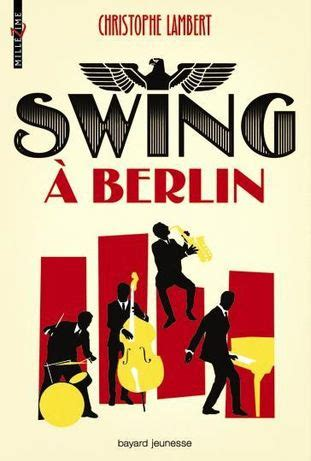 swing in berlin swing 224 berlin christophe lambert 2 senscritique