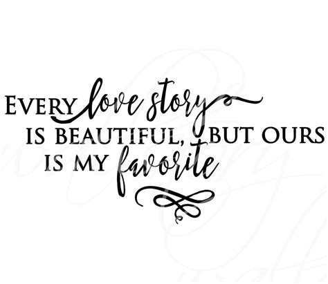 Wall Decal Every Story Is Beautiful Ours Is My Favorite family wall quotes decal every story is beautiful but ours is my favorite wall decals