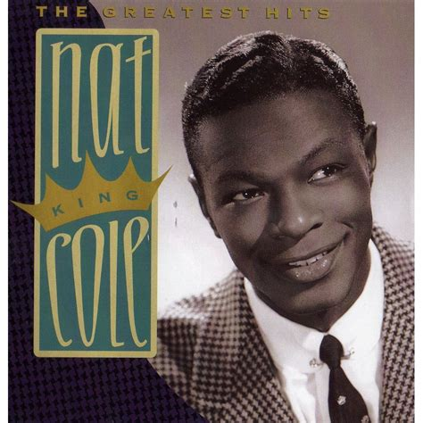 Mat King Cole by Greatest Hits Nat King Cole Mp3 Buy Tracklist
