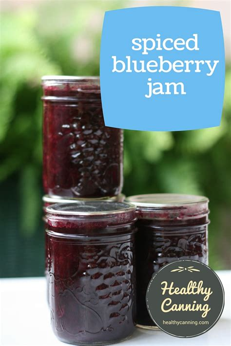 Jam Blueberry By Lkl Present spiced blueberry jam healthy canning