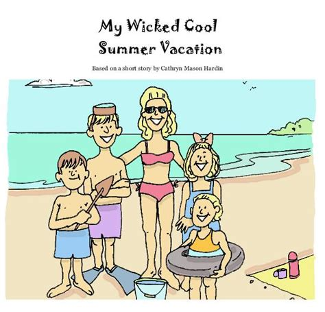 my summer in books my cool summer vacation by with willett g