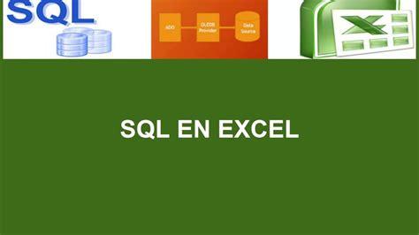 tutorial excel sql tutorial sql en excel capitulo n 186 9 youtube