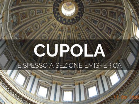 cupola emisferica cupola emisferica 28 images soffitto volta a botte