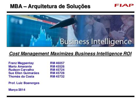 Delaware Business Analytics Mba by Cost Management Maximizes Business Intelligence Roi