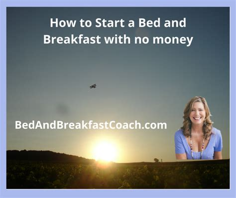 how to start a bed and breakfast with no money the bed