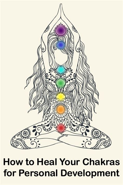 how to a to heal how to heal your chakras for personal development