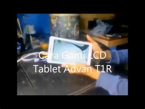 Lcd Tablet Advan cara membuka casing dan ganti lcd tablet advan tab