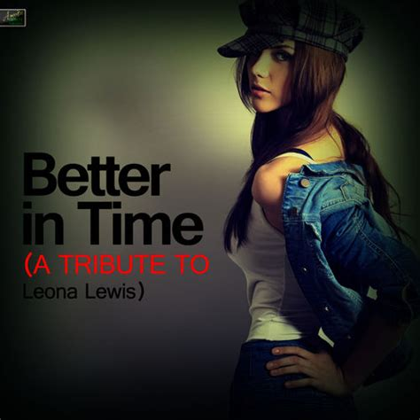 better in time leona lewis better in time album cover www imgkid