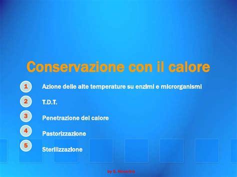 temperature di conservazione alimenti la conservazione degli alimenti prima parte
