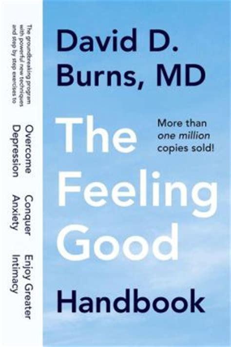 The Feeling Handbook by The Feeling Handbook By David D Burns