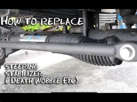 Jeep Wobble Fix How To Replace 4 X 4 Steering Stabilizer Half Idiots