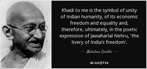 biography of mahatma gandhi hindi me mahatma gandhi quote khadi to me is the symbol of unity