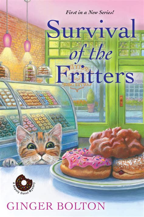 survival of the fritters a deputy donut mystery books melina s book