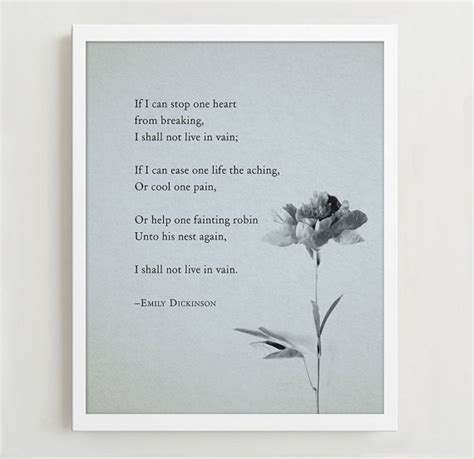 emily dickinson biography poetry foundation emily dickinson quote poster if i can stop one heart from