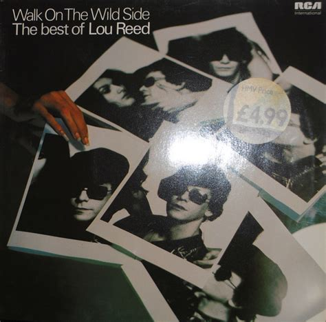 walk on the side the best of lou reed lou reed walk on the side the best of lou reed
