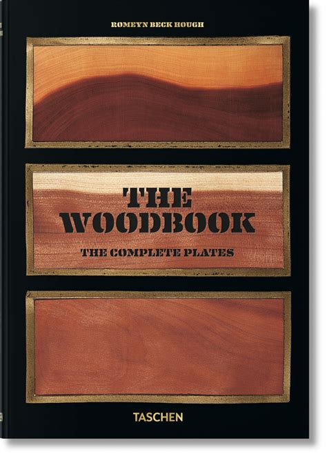 the of books romeyn b hough the woodbook taschen books