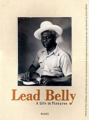leadbelly biography movie lead belly a life in pictures book 2008 by tiny
