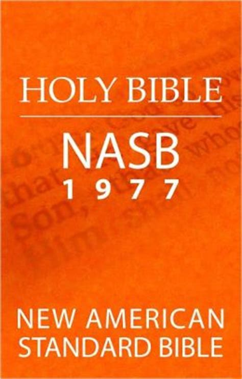 Holy Bible New American Standard Bible Nasb 1977 Edition