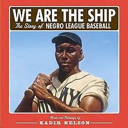 we are the story of the negro league baseball the ship kiss the book april 2009