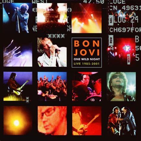 download mp3 barat bon jovi bon jovi one wild night live 1985 2001 album