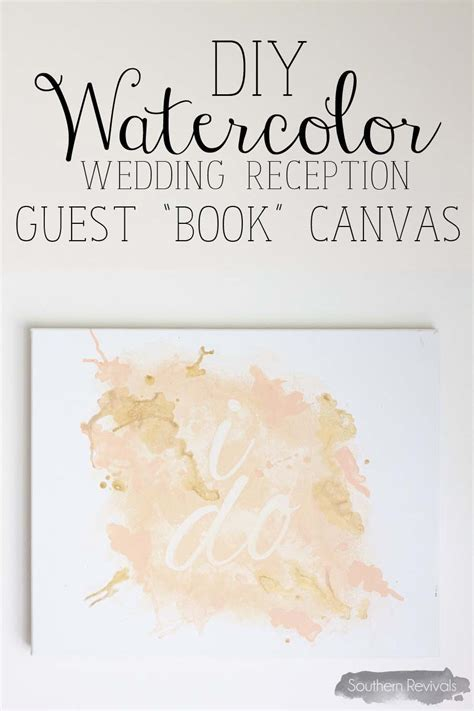 DIY Watercolor Wedding Guest Book Canvas   Southern Revivals