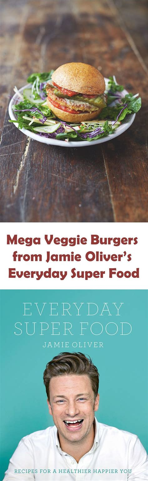 Pdf Everyday Food Oliver by Mega Veggie Burgers From Oliver S Everyday