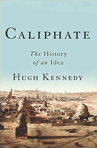 absolute the history of an idea books caliphate an idea through history san francisco book