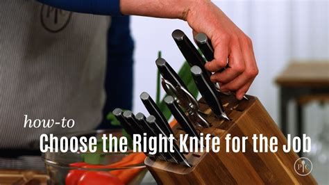 how to choose the right knife for the job simple bites choose the right knife for the job pered chef youtube