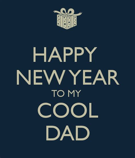 happy new year to my cool dad poster srivastav1 keep