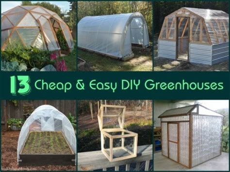 13 great diy greenhouse ideas instant knowledge updated 18 cheap easy diy homemade greenhouses free