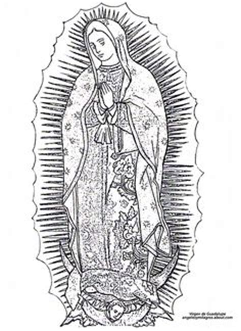 1000 Images About La Virgen De Guadalupe On Pinterest Imagenes De La Virgen De Guadalupe Para Colorear