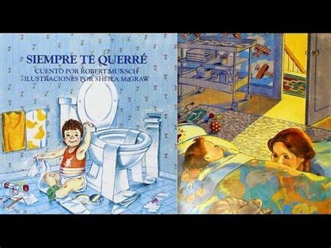 libro yo siempre te querre siempre te querr 233 por robert munsch libro leido en youtube youtube