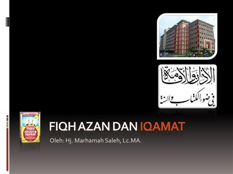 Fiqh For Adzan Dan Iqamah fiqh azan iqamat