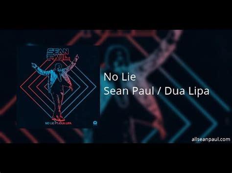sean paul no lie remixes feat dua lipa itunes sean paul no lie ft dua lipa official audio youtube