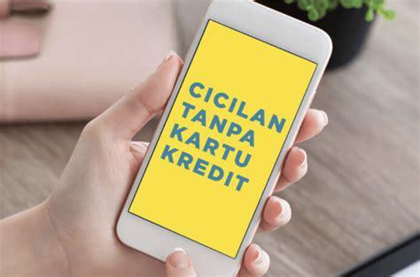 jasa pembuatan kartu kredit tanpa ribet cukup ngelus hp beli kredit tanpa kartu kredit bisa