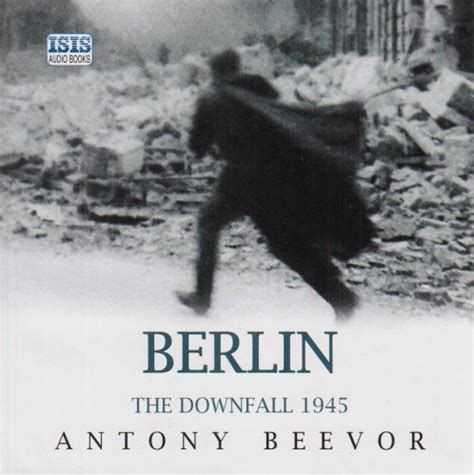 libro berlin the downfall 1945 di antony beevor