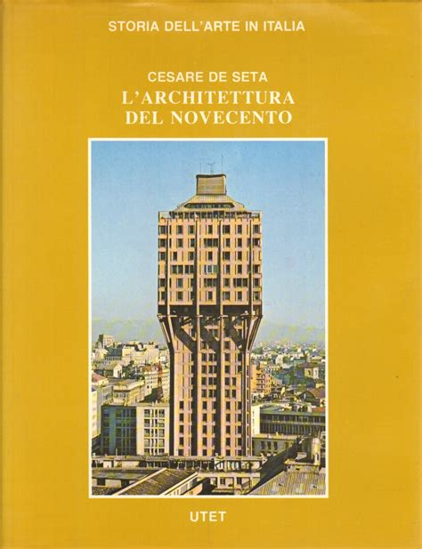 libreria architettura l architettura novecento cesare de seta