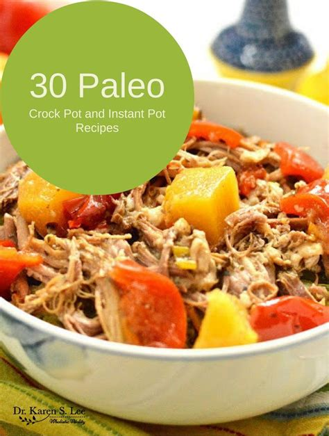 22 paleo instant pot recipes 30 paleo cooker and instant pot recipes instant pot
